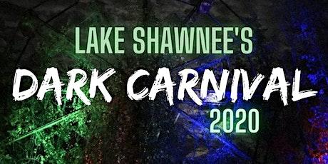 Lake Shawnee's Dark Carnival 2020 tickets