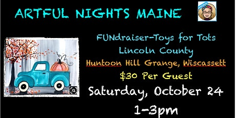 Paint Party FUNdraiser for Toys for Tots at Huntoon Hill Grange Wiscassett tickets