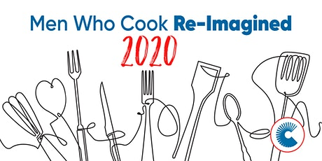 Men Who Cook Re-Imagined! tickets