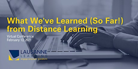 What We've Learned (So Far!) from Distance Learning tickets