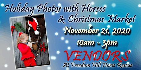 2020 Holiday Photos with Horses & Christmas Market - Vendors tickets
