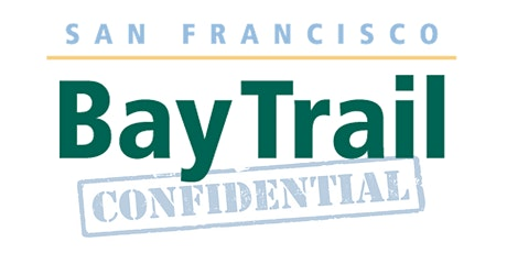Bay Trail Confidential! #1 (9/23/2020) tickets