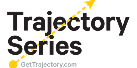 Get Trajectory - Monthly Startup  Ideation Bootcamp - Dave Parker (Noon ET) tickets