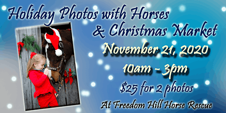 2020 Holiday Photos with Horses & Christmas Market tickets