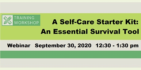Self Care Starter Kit: An Essential Survival Tool for Helping Professionals tickets