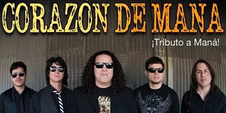 Mana Tribute by Corazon  De Mana - Drive-In Concert at The Oxnard PACC tickets