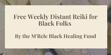Distant Reiki with M'rele Reiki and Massage for the Community tickets