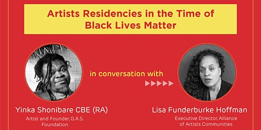 Artists Residencies in the Time of Black Lives Matter