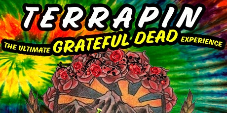 Terrapin - The Ultimate Grateful Dead Tribute--2021 tickets