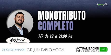 "*GRABACION - ""MONOTRIBUTO AFIP - Taller COMPLETO"" Actualizado a Julio 2020 entradas"