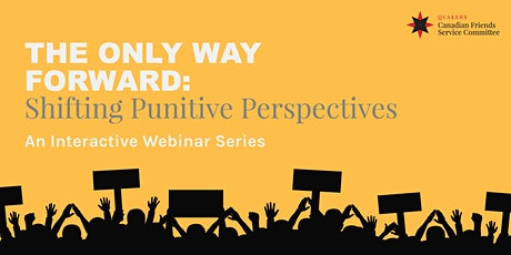 The Only Way Forward: Shifting Punitive Perspectives tickets