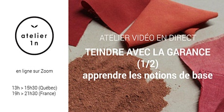 Atelier en ligne TEINDRE AVEC LA GARANCE 1/2 billets
