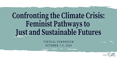 Confronting the Climate Crisis: Feminist Pathways Symposium tickets