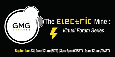 GMG Virtual Forum: The Electric Mine tickets
