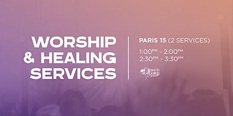 Worship & Healing Service - Paris 15 - 2:30 pm tickets