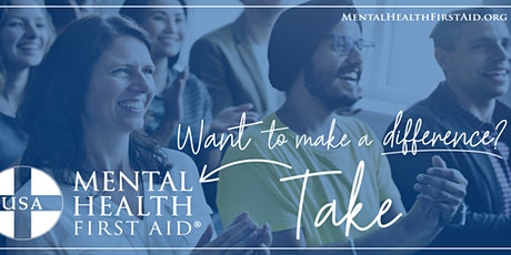 Mental Health First Aid  Adult Training tickets