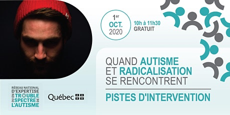 Quand autisme et radicalisation se rencontrent : pistes d'intervention billets