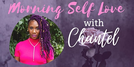 Morning Self Love with Chantel tickets