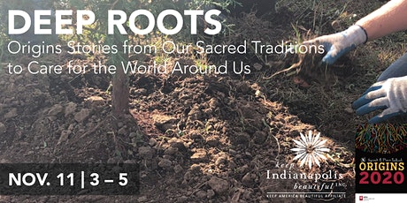 Deep Roots: Origin Stories from our Sacred Traditions to Care for the World tickets