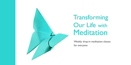 Online Meditation Class - Transforming Our Life with Meditation - Sept 30 tickets