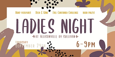 Ladies Night at Allisonville tickets