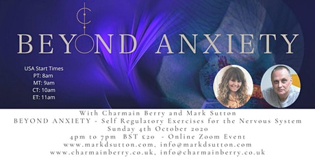 Beyond Anxiety: Self Regulatory exercises for the Nervous System: USA tickets