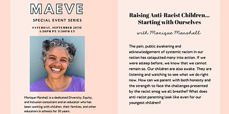 """Raising Anti-Racist Children Starting with Ourselves"" w/ Monique Marshall tickets"