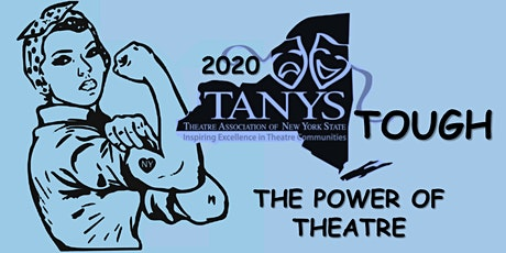 TANYS Tough: The Power of Theatre tickets