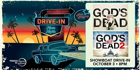 "Drive-In Movie Night featuring ""God's Not Dead"" and ""God's Not Dead 2"" tickets"