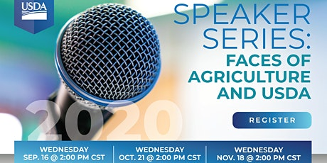 SPEAKER SERIES: Faces of Agriculture & USDA tickets
