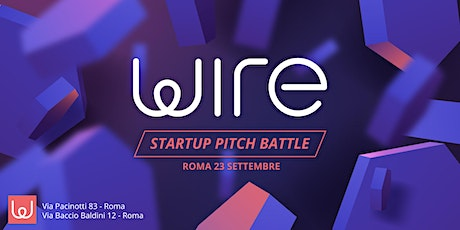 Wire Startup Pitch Battle biglietti