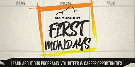 First Monday with Big Thought tickets