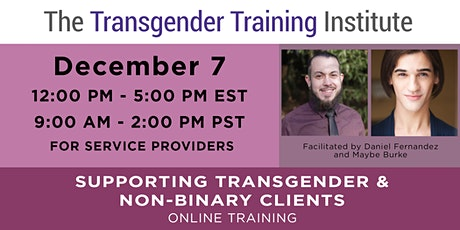Supporting Trans & Non-Binary Clients:  For Social Service Providers -12/7 tickets