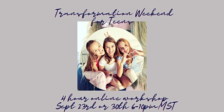 Transformation Weekend for Teens tickets