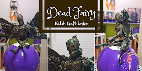 Dead Fairy Workshop tickets