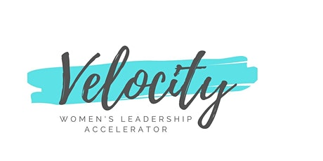 Velocity - Women's Leadership Accelerator tickets