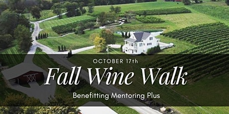 Fall Wine Walk Benefitting Mentoring Plus tickets