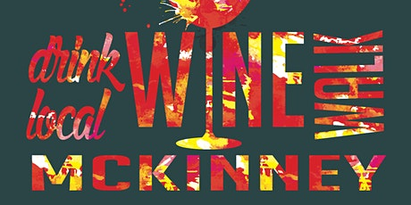 Drink Local Wine Walk McKinney tickets