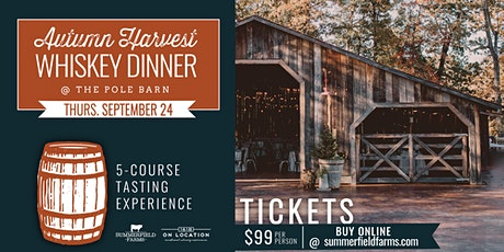 Autumn Harvest Whiskey Dinner tickets