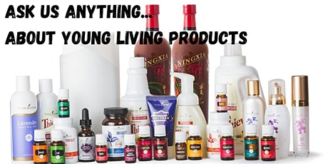Ask us anything about Young Living and how to best serve you & your family tickets