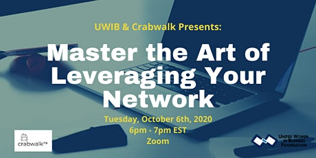 UWIB Presents: Master the Art of Leveraging Your Network tickets