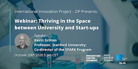 Webinar: Thriving in the Space between University and Start-ups tickets