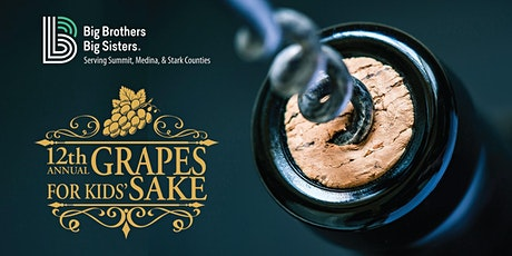 12 Annual Grapes for the Kids Sake tickets
