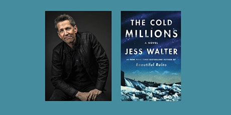 Jess Walter, author of The Cold Millions, with Karen Russell tickets