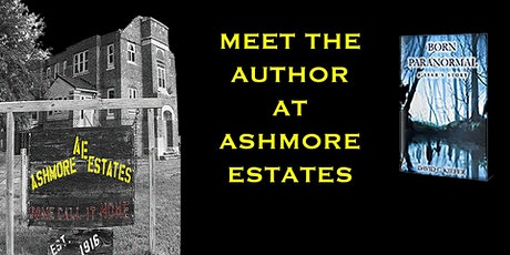 "Meet the Author of ""Born Paranormal- A Liar's Story"" at  Ashmore Estates tickets"