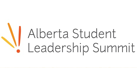 Alberta Student Leadership Summit (ASLS) 2021 tickets