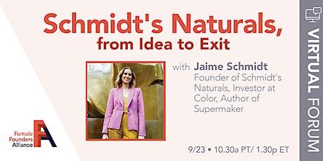 FFA Forum: Schmidt's Naturals, from Idea to Exit tickets