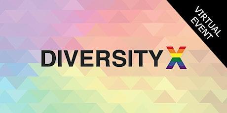 DiversityX - San Francisco 9/24 (Virtual) tickets
