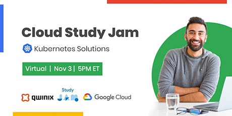Cloud Study Jam: Kubernetes Solutions tickets