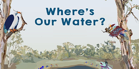 Opening Celebration - Where's Our Water tickets